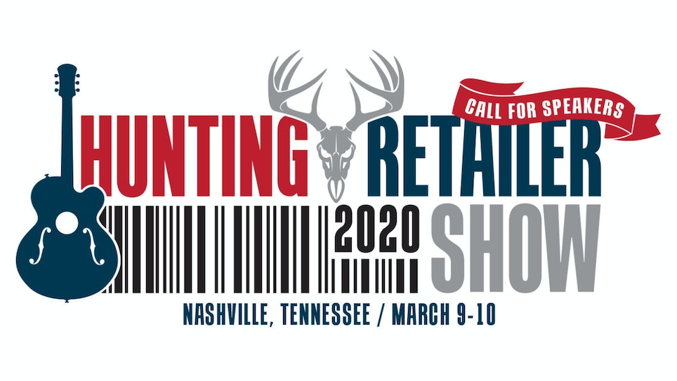 2020 Hunting Retailer Show — Call for Speakers