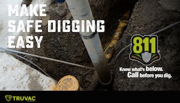 Work Safe and Work Smart – Considerations for Safe Digging