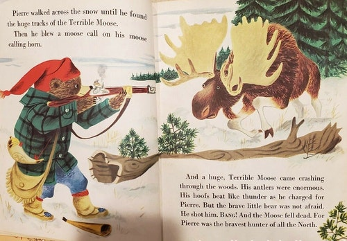 Pierre Bear needs to hunt to survive. Here, he calls and shoots the Terrible Moose.