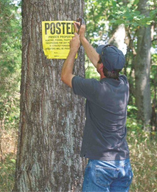 Something as simple as tacking Posted signs to trees surrounding your land can send a clear  message to potential poachers. It can also aid in the prosecution of those poachers.
