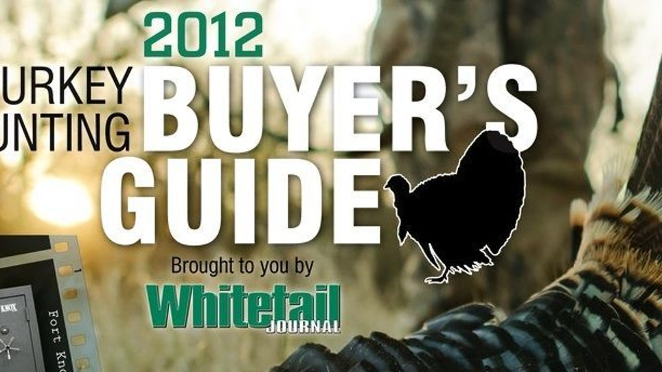 The 2012 Turkey Hunting Buyer's Guide