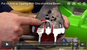 Put an End to Tipping With One-of-a-Kind Sewer Nozzle