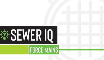What's Your Sewer IQ When it Comes to Force Mains?