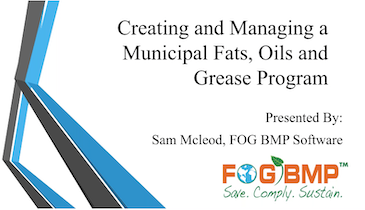 Creating and Managing a Municipal Fats Oils and Grease Program