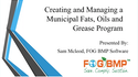 Creating and Managing a Municipal Fats Oils and Grease Program