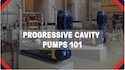 SEEPEX Progressive Cavity Pumps 101