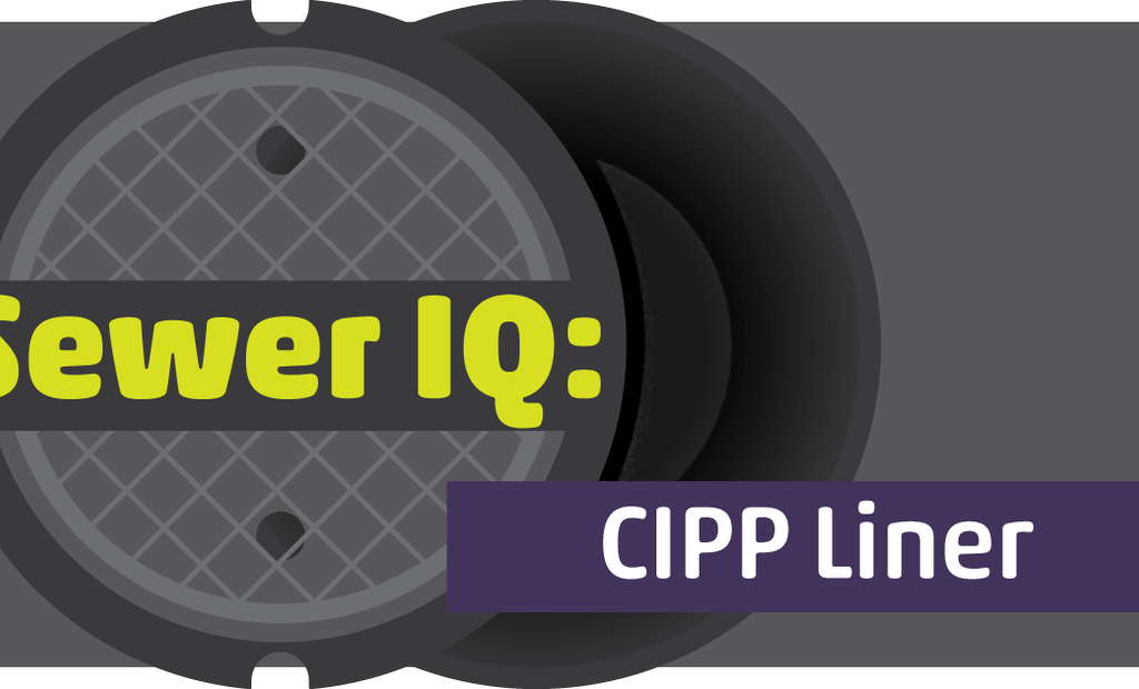 What's Your Sewer IQ? Take the CIPP Liner Quiz.