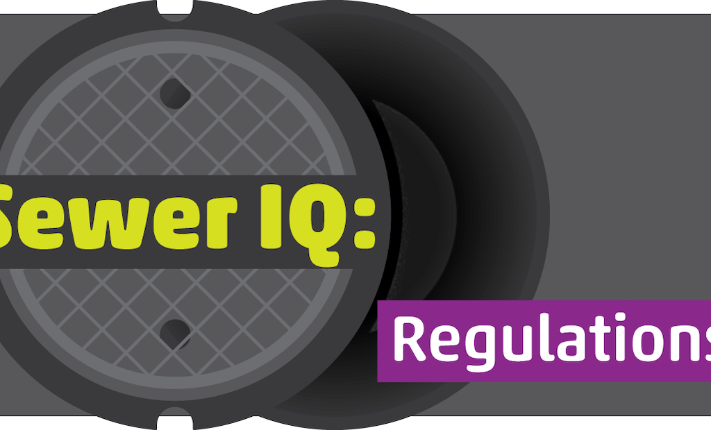 What's Your Sewer IQ? Take the Sewer Regulations Quiz