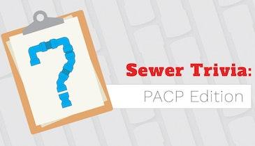 Take WinCan's Sewer Trivia Challenge
