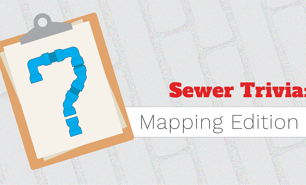Sewer Trivia: Mapping for Wastewater
