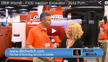 Ditch Witch® - FX30 Vacuum Excavator - 2012 Pumper & Cleaner Expo