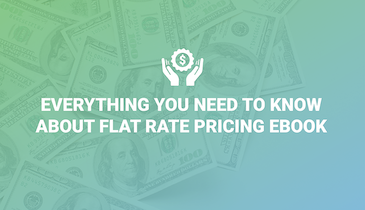 Everything You Need to Know About Flat-Rate Pricing eBook