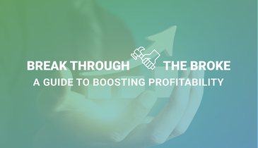 Break Through the Broke – A Guide to Boost Profits