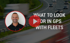 What Fleets Should Consider When it Comes to GPS Tracking
