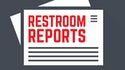 Restroom Reports: October 2019