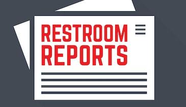 Restroom Reports: Nov. 9, 2017