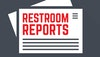 Restroom Reports: January 2020