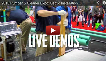 2013 Pumper & Cleaner Expo: Septic Installation, Drain & Sewer Cleaning, Municipal Water Treatment