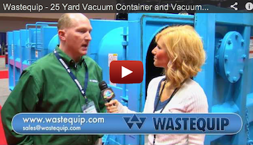 Wastequip - 25 Yard Vacuum Container and Vacuum Truck Ramps - 2012 Pumper & Cleaner Expo