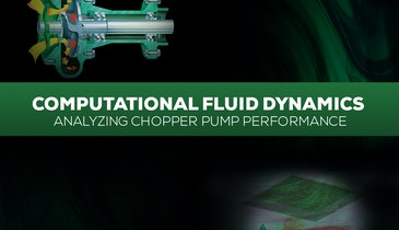 High-Tech Analysis of Chopper Pump Performance
