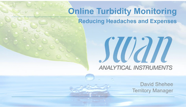 Online Turbidity Monitoring - Reducing Headaches and Expenses