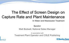 The Effect of Screen Design on Capture Rate and Plant Maintenance
