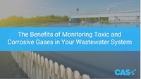 The Benefits of Monitoring Toxic and Corrosive Gases in Your Wastewater System