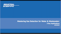 Webinar: Mastering Gas Detection for Water & Wastewater: 3 Key Applications