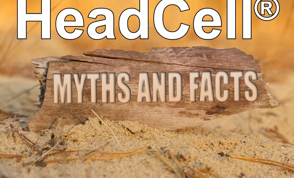 HeadCell Myths and Facts