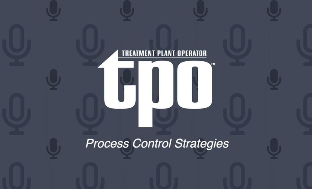 TPO Podcast: Optimize Your Operations With These Process Control Strategies